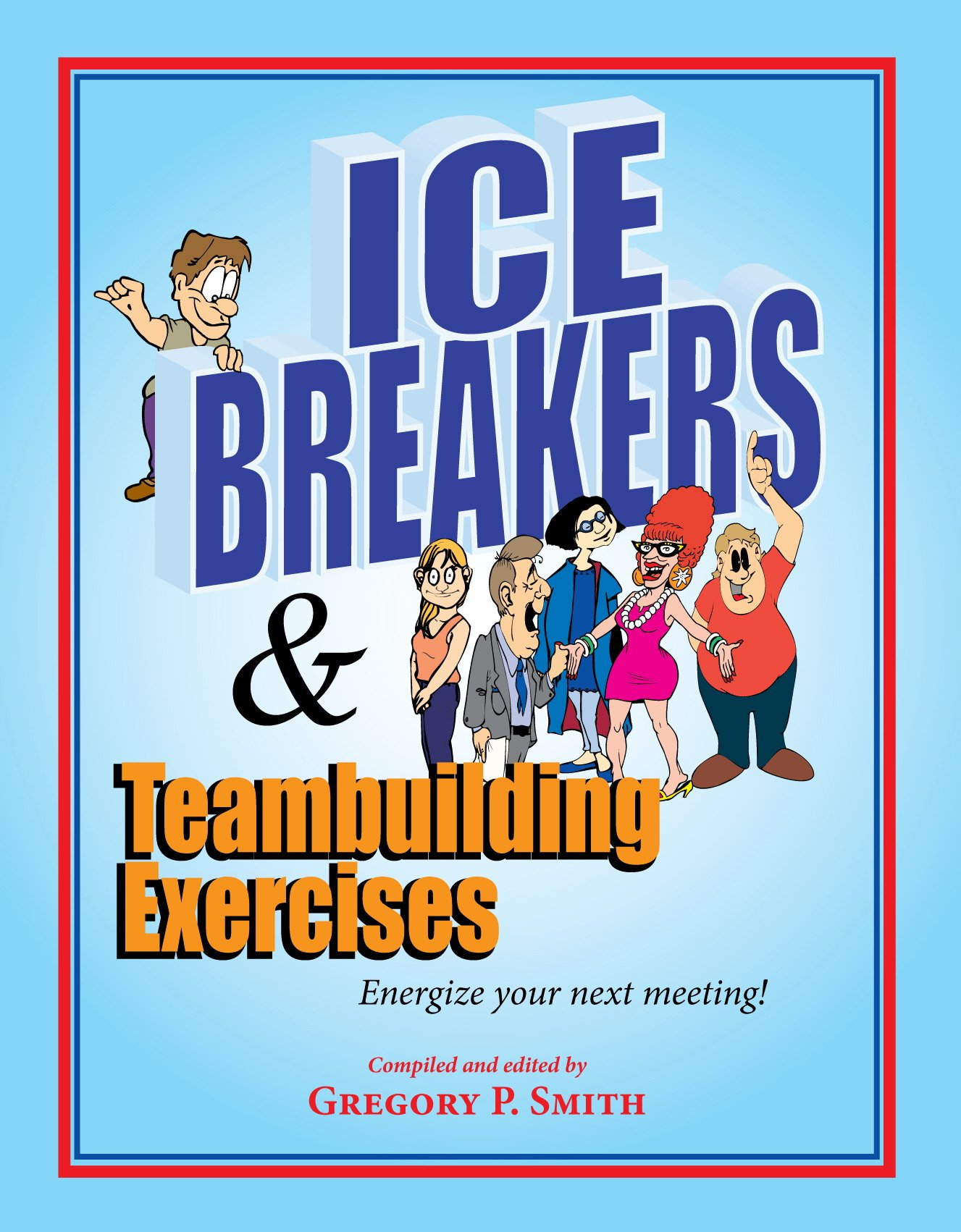 Free Team Building Exercises - Ice Breakers and Teambuilding Games