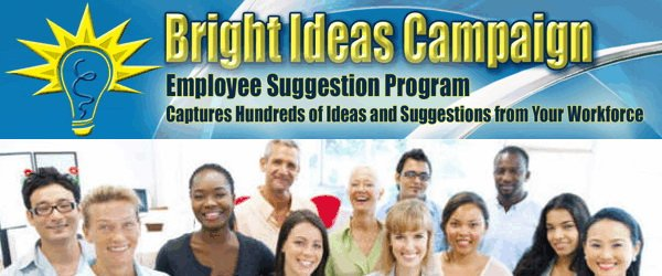 Employee suggestion program, suggestion program, ideas campaign, suggestion box, bright ideas, bright ideas, cost reduction campaign, employee engagement