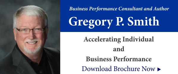 Gregory P Smith Business Performance Consultant and Author