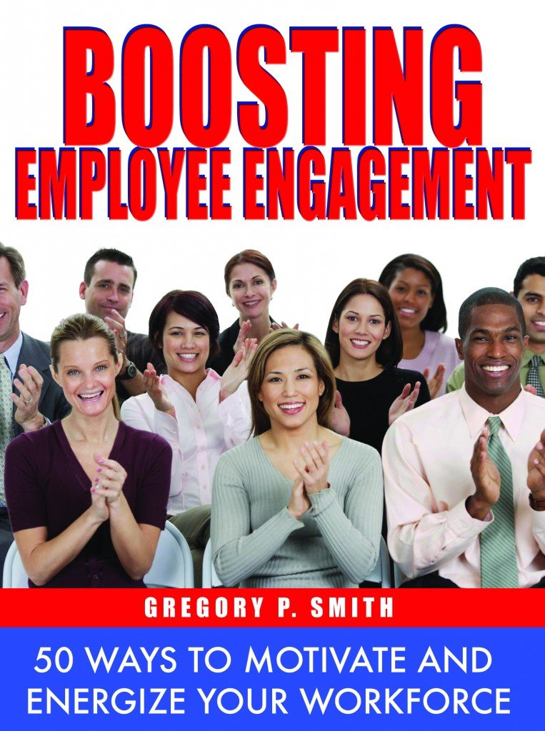Boosting Employee Engagement: 50 Ways to Motivate and Energize Your Workforce - Free EBook